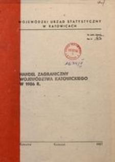 Handel zagraniczny województwa katowickiego w 1986 r.