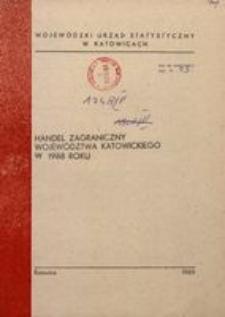 Handel zagraniczny województwa katowickiego w 1988 roku