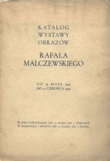 Katalog wystawy obrazów Rafała Malczewskiego. Od 19 maja 1929 do 12 czerwca 1929