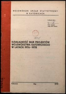 Działalność biur projektowych województwa katowickiego w latach 1976-1978