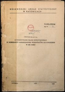 Informacja o wykonywaniu planu inwestycyjnego w gospodarce uspołecznionej województwa katowickiego w 1976 roku