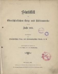Statistik der Oberschlesischen Berg- und Hüttenwerke für das Jahr 1913