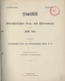Statistik der Oberschlesischen Berg- und Hüttenwerke für das Jahr 1915
