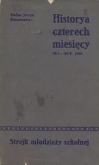 Historya czterech miesięcy. 28 stycznia do 28 maja 1905 r. Strejk młodzieży szkolnej