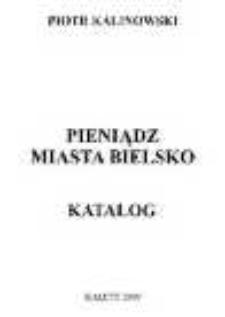 Pieniądz miasta Bielsko. Katalog