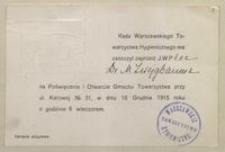 Rada Warszawskiego Towarzystwa Hygienicznego ma zaszczyt zaprosić