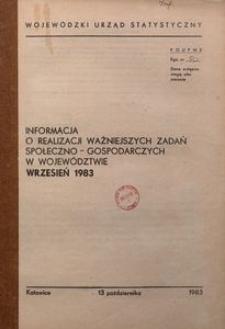 Informacja o realizacji ważniejszych zadań społeczno-gospodarczych w województwie katowickim, 1983, nr9