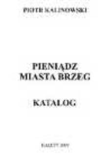 Pieniądz miasta Brzeg. Katalog