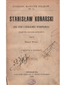 Stanisław Konarski. Jego życie i działalność wychowawcza