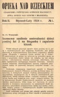 Opieka nad Dzieckiem : czasopismo, poświęcone ochronie macierzyństwa, opiece nad dziećmi i młodzieżą, 1924, R. 2, nr 1