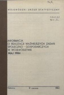 Informacja o realizacji ważniejszych zadań społeczno-gospodarczych w województwie, 1984, nr 5