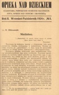 Opieka nad Dzieckiem : czasopismo, poświęcone ochronie macierzyństwa, opiece nad dziećmi i młodzieżą, 1924, R. 2, nr 5