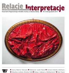 Relacje-Interpretacje, 2013, nr 4 (32)
