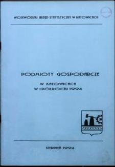 Podmioty gospodarcze w Katowicach w 1 półroczu 1994