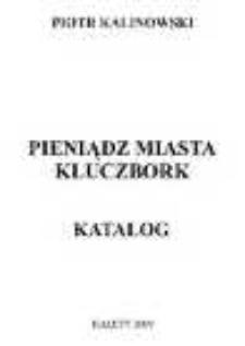 Pieniądz miasta Kluczbork. Katalog