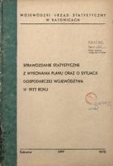 Sprawozdanie statystyczne z wykonania planu oraz o sytuacji gospodarczej województwa w 1977 roku