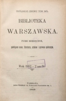 Biblioteka Warszawska, 1902, T. 4