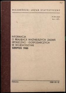 Informacja o realizacji ważniejszych zadań społeczno-gospodarczych w województwie, 1988, nr 8