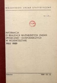 Informacja o realizacji ważniejszych zadań społeczno-gospodarczych w województwie, 1989, nr 5