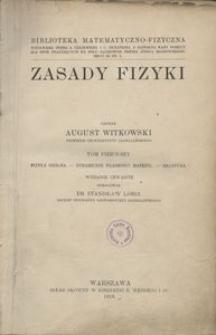 Zasady fizyki. T. 1, Fizyka ogólna ; Dynamiczne własności materyi ; Akustyka. - Wyd. 4
