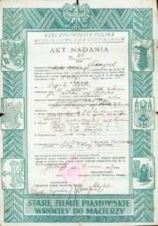Akt nadania nieruchomości wydany przez Ministerstwo Ziem Odzyskanych z 1947 r.