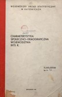 Charaterystyka społeczno-demograficzna województwa. 1975 r.