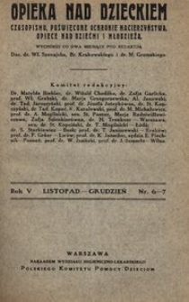 Opieka nad Dzieckiem : czasopismo, poświęcone ochronie macierzyństwa, opiece nad dziećmi i młodzieżą, 1927, R. 5, nr 6-7