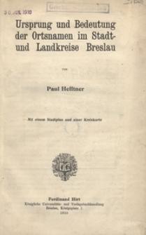 Ursprung und Bedeutung der Ortsnamen im Stadt- und Landkreise Breslau