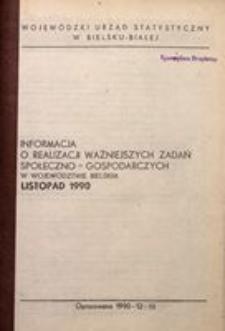 Informacja o realizacji ważniejszych zadań społeczno-gospodarczych w województwie bielskim, 1990, nr 11