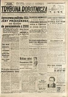 Trybuna Robotnicza, 1948, nr132