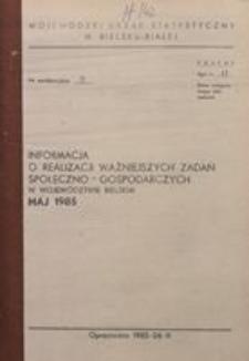 Informacja o realizacji ważniejszych zadań społeczno-gospodarczych w województwie bielskim, 1985, nr 5