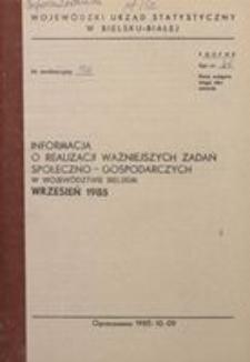 Informacja o realizacji ważniejszych zadań społeczno-gospodarczych w województwie bielskim, 1985, nr 9