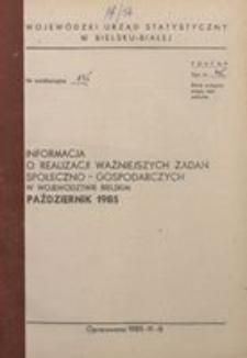 Informacja o realizacji ważniejszych zadań społeczno-gospodarczych w województwie bielskim, 1985, nr 10