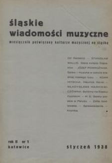 Śląskie Wiadomości Muzyczne, 1938, R. 2, nr 1