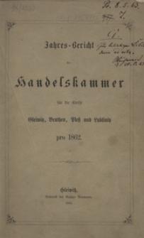 Jahres-Bericht der Handelskammer für die Kreise Gleiwitz, Beuthen, Pless und Lublinitz pro 1862