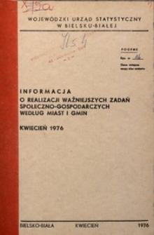 Informacja o realizacji ważniejszych zadań społeczno-gospodarczych według miast i gmin, 1976, nr 4