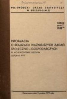 Informacja o realizacji ważniejszych zadań społeczno-gospodarczych w województwie bielskim, 1977, nr 11