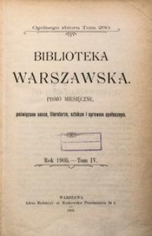 Biblioteka Warszawska, 1905, T. 4